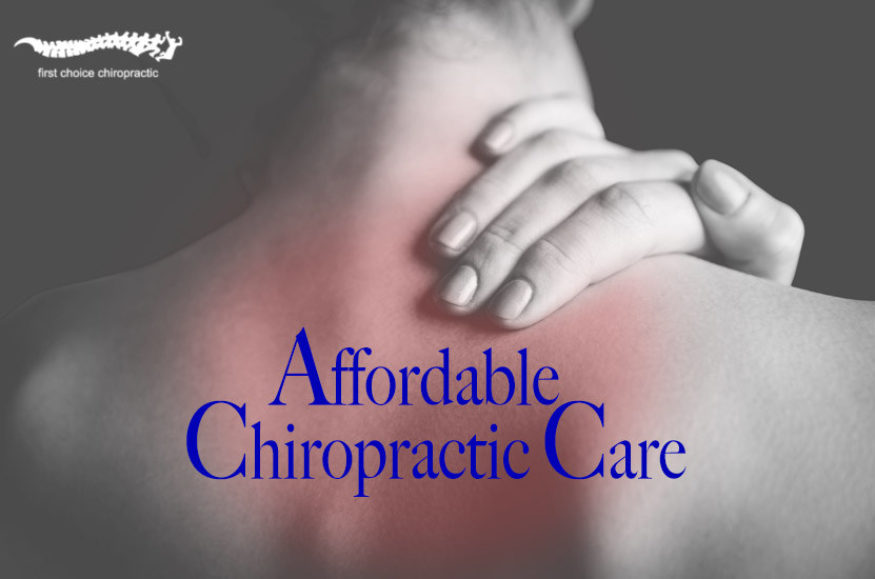 first_choice_chiropractic_affordable_chiropractic_care